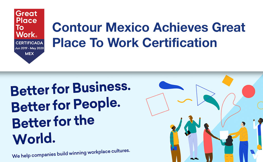 Contour Mexico Achieves Great Place To Work Certification